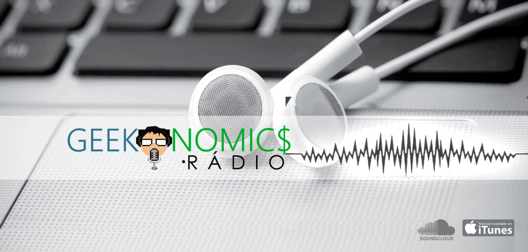 Geekonomics Radio: PodCast Piloto S01E00