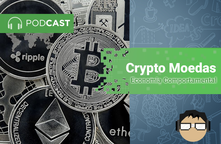 podcast-cryptomoedas-economia comportamental