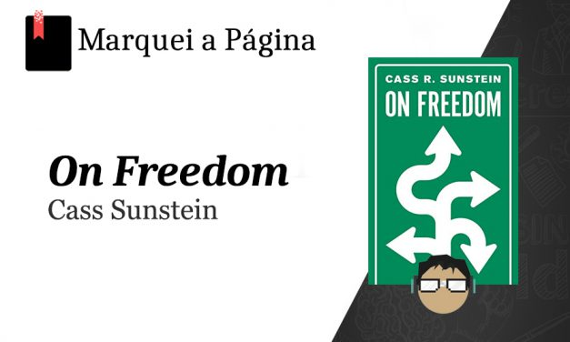 On Freedom de Cass Sunstein: Review