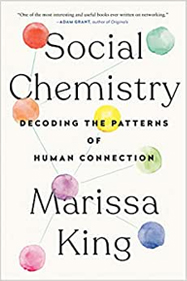Cinco livros sobre comportamento - Social Chemistry - Decoding the Patterns of Human Connection