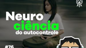 autocontrole-neurociencia-capa-post